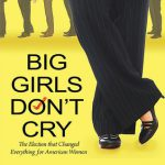 Big Girls Don't Cry by Rebecca Traister Cover