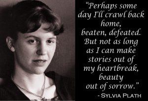More Wisdom from Sylvia Plath