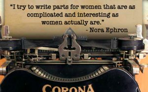 Nora Ephron on Writing Parts for Women, on Women's Day
