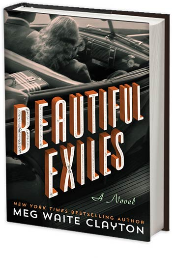 Beautiful Exiles - Meg Waite Clayton