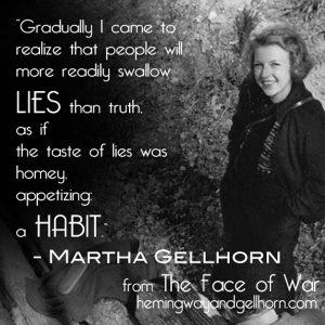 Words of Wisdom from Martha Gellhorn